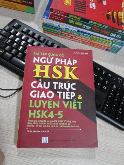 Bài tập củng cố ngữ pháp HSK cấu trúc giao tiếp & luyện viết HSK 4-5